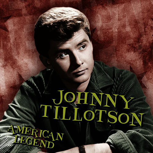 Play & Download American Legend by Johnny Tillotson | Napster