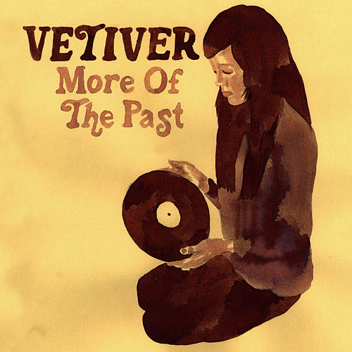 More Of The Past by Vetiver