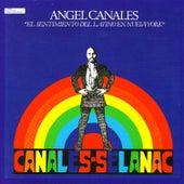 Play & Download El Sentimiento del Latino En Nueva York by Angel Canales | Napster
