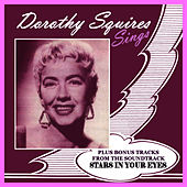 Play & Download Dorothy Squires Sings by Dorothy Squires | Napster