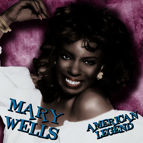 Play & Download American Legend by Mary Wells | Napster
