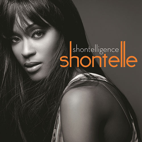 Play & Download Shontelligence by Shontelle | Napster