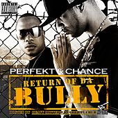 Play & Download Return of Da Bully by Perfekt | Napster