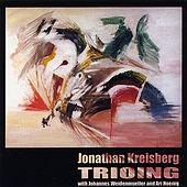Play & Download Trioing by Jonathan Kreisberg | Napster