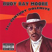 Play & Download 21st Century Dolemite by Rudy Ray Moore | Napster