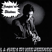 Jumpin At Shadows by La Jones and the Blues Messengers