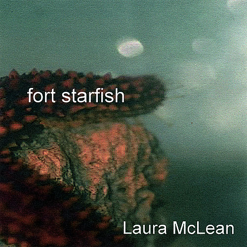 Play & Download Fort Starfish by Laura McLean | Napster
