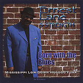 Play & Download Born With the Blues by Ernest Lane | Napster