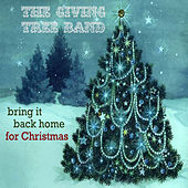 Play & Download Bring It Back Home For Christmas by The Giving Tree Band | Napster