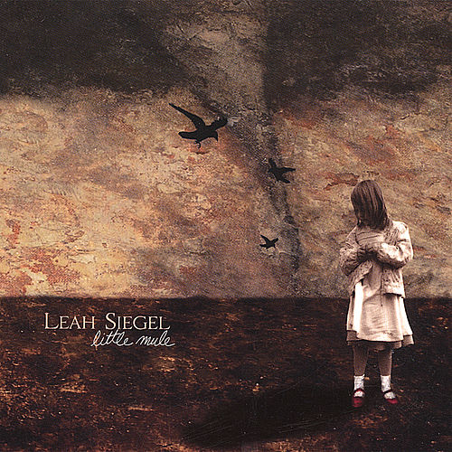 Play & Download Little Mule by Leah Siegel | Napster