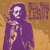 Play & Download Walla Walla by Leroy | Napster