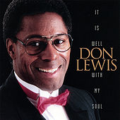 Play & Download It Is Well With My Soul by Don Lewis | Napster