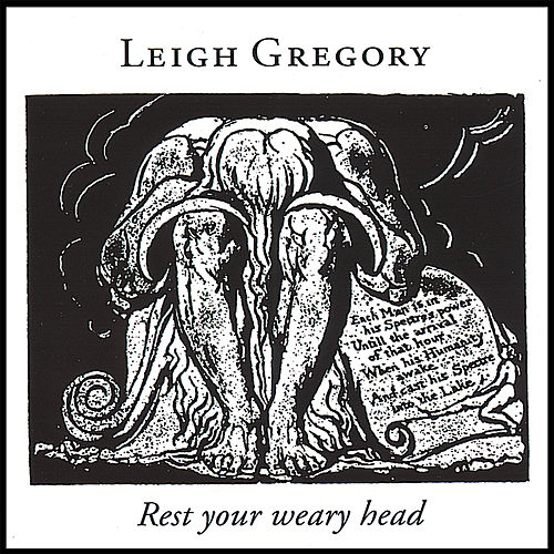 Play & Download Rest Your Weary Head by Leigh Gregory | Napster