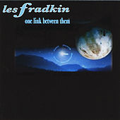 Play & Download One Link Between Them by Les Fradkin | Napster