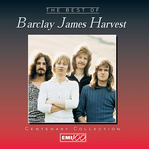Centenary Collection: The Best Of Barclay James Harvest by Barclay James Harvest