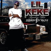 Play & Download Loved By Few Hated By Many by Lil' Keke | Napster