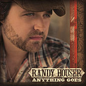 Anything Goes by Randy Houser