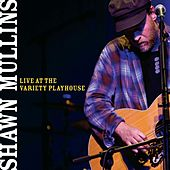 Live At The Variety Playhouse by Shawn Mullins