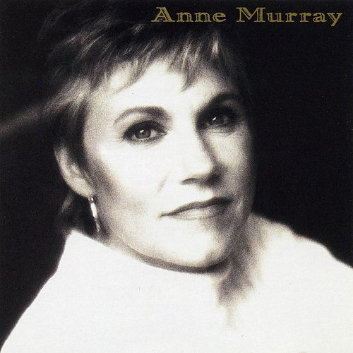 Play & Download Anne Murray by Anne Murray | Napster