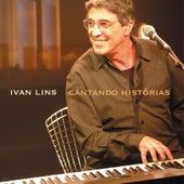 Cantando Historias Ivan Lins by Ivan Lins