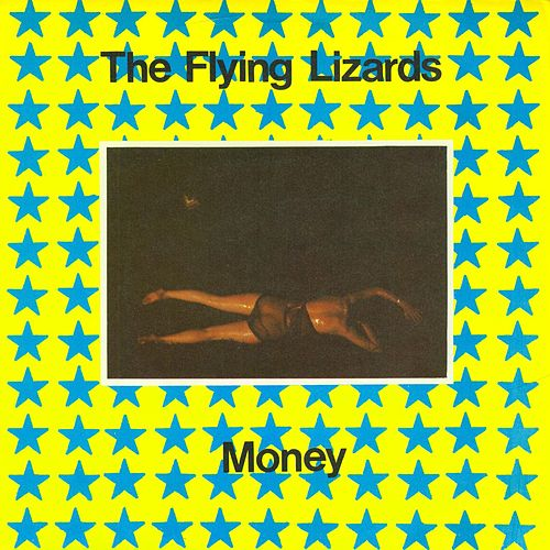 Play & Download Money by Flying Lizards | Napster