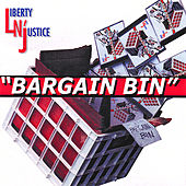Play & Download Bargain Bin by Liberty n' Justice | Napster