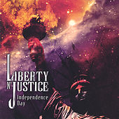 Play & Download Independence Day by Liberty n' Justice | Napster