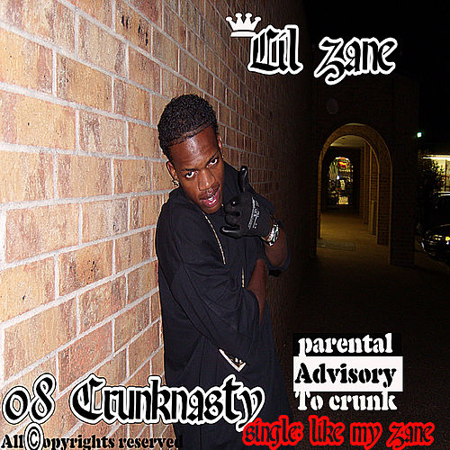 Play & Download 08 Crunknasty by Lil' Zane | Napster