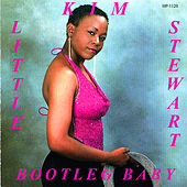 Bootleg Baby by Little Kim Stewart