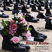 Play & Download Empty Boots: Commentaries On War and Country by Carol Williams | Napster