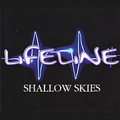 Play & Download Shallow Skies by LifeLine | Napster