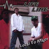 Play & Download Local to Major by LifeLine | Napster