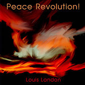 Play & Download Peace Revolution! by Louis Landon | Napster
