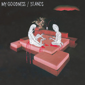 Islands by My Goodness