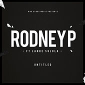 Play & Download Untitled by Rodney P | Napster