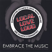 Play & Download Local Love Loud by Various Artists | Napster