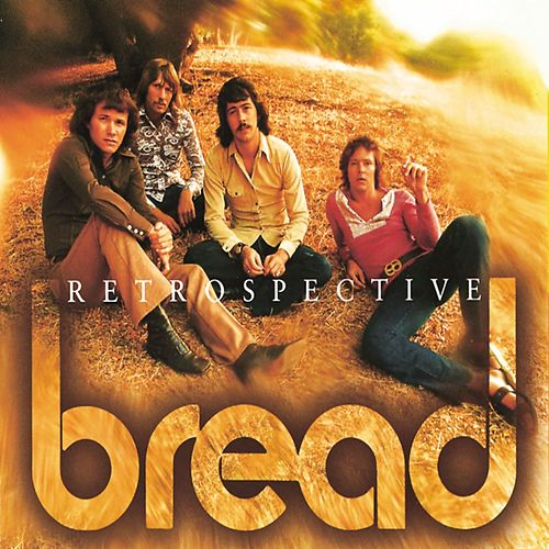 Play & Download Retrospective by Bread | Napster
