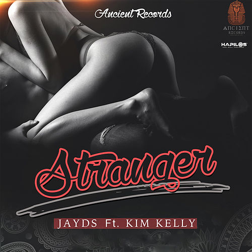 Play & Download Stranger - Single by Jayds | Napster