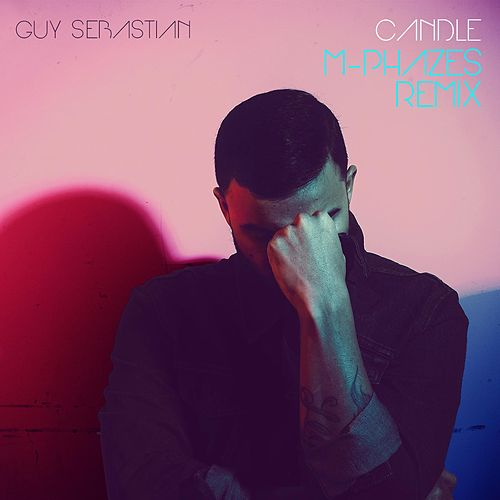 Play & Download Candle (M-Phazes Remix) by Guy Sebastian | Napster