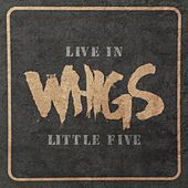 Play & Download Live In Little Five by The Whigs | Napster