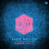 Basic Motion - House, Vol. 2 by Various Artists