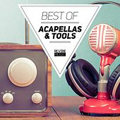 Play & Download Best of Acapellas & Tools by Various Artists | Napster