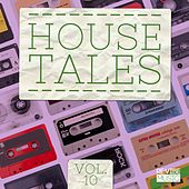 Play & Download House Tales, Vol. 10 by Various Artists | Napster