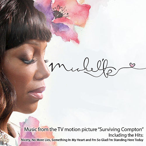Play & Download Music from the TV Motion Picture Surviving Compton by Michel'le | Napster