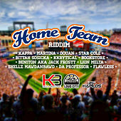 Play & Download Home Team Riddim by Various Artists | Napster