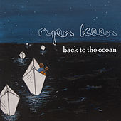 Back to the Ocean EP by Ryan Keen