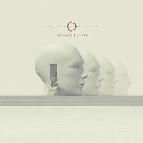 The Madness Of Many by Animals As Leaders