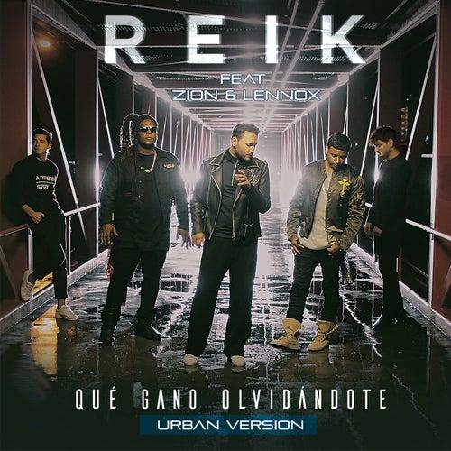 Play & Download Qué Gano Olvidándote (Versión Urbana) by Reik | Napster