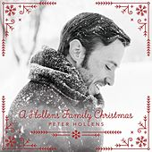 A Hollens Family Christmas by Peter Hollens