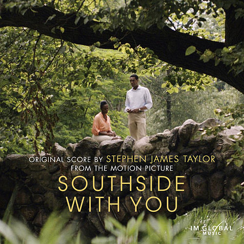 Southside with You (Original Motion Picture Soundtrack) by Stephen James Taylor
